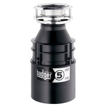 Badger 5 Garbage Disposal - Without Cord