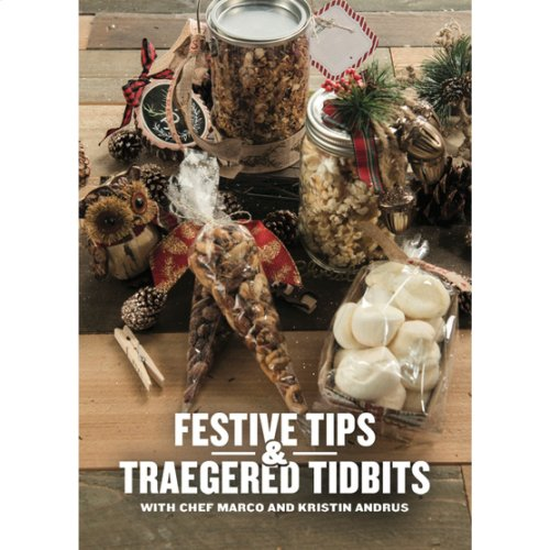 Ebook - Festive Gifts and Traegered Tidbits