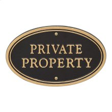 Private Property Oval Wall/Lawn Statement Plaque - Black/Gold