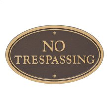 No Trespassing Oval Wall/Lawn Statement Plaque - Bronze/Gold