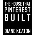 The House that Pinterest Built Product Image