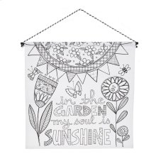 """""""In the Garden My Soul is Sunshine"""" Wall Banner."""