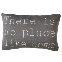 """There is No Place like Home"" Pillow. Product Image"