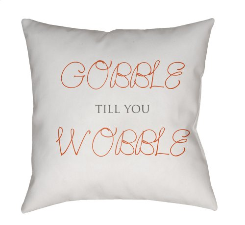 "Gobble Till You Wobble GOBBLE-001 18"" x 18"""