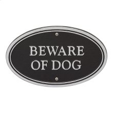 Beware of Dog Oval Wall/Lawn Statement Plaque - Black/Silver