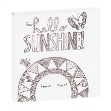 """Hello Sunshine"" Magnet Block."