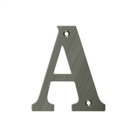 """4"""" Residential Letter A - Antique Nickel"""