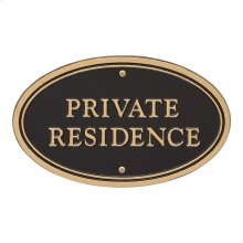 Private Residence Oval Wall/Lawn Statement Plaque - Black/Gold