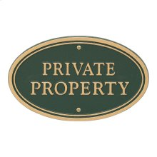 Private Property Oval Wall/Lawn Statement Plaque - Green/Gold
