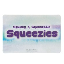 Squeezies Sign