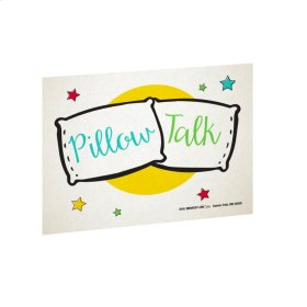 Pillow Talk Sign.