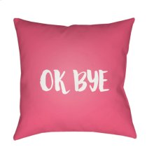 """Ok Bye QTE-054 20"""" x 20"""""""
