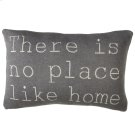 """""""There is No Place Like Home"""" Pillow Product Image"""