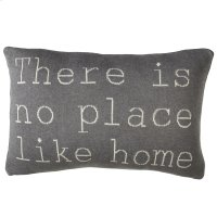 """There is No Place Like Home"" Pillow Product Image"