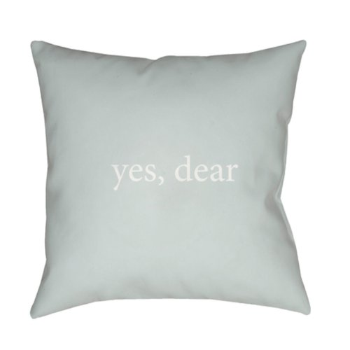 "Yes, Dear QTE-062 20"" x 20"""