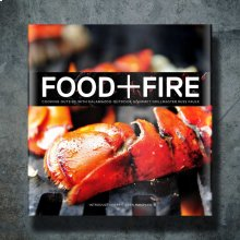Food + Fire Cookbook