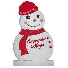 Snowman Mugs Sign.