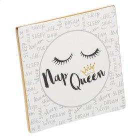 """Nap Queen"" Tabletop Plaque."