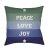"Additional Peace Love Joy HDY-078 18"" x 18"""