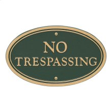 No Trespassing Oval Wall/Lawn Statement Plaque - Green/Gold
