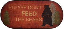 """Cozy Cabin Don't Feed the Bears 20""""x44"""" Oval"""