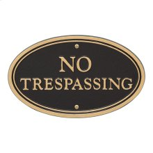 No Trespassing Oval Wall/Lawn Statement Plaque - Black/Gold