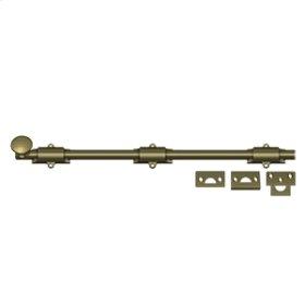 """18"""" Surface Bolt, HD - Antique Brass"""