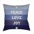 "Additional Peace Love Joy HDY-077 18"" x 18"""