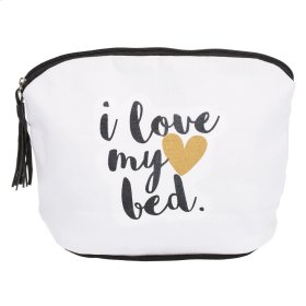 """""""I Love My Bed"""" Makeup Bag with Tassel Pull."""