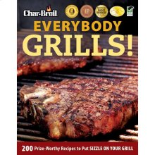 EVERYBODY GRILLS! COOKBOOK