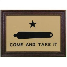 """Large : 43"""" x 31"""" Come and Take it"""