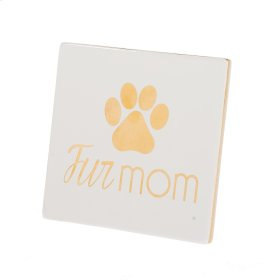 "Paw Print ""Fur Mom"" Tabletop Plaque."