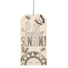 """Hello Sunshine"" Tag."
