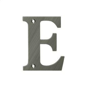 "4"" Residential Letter E - Antique Nickel"