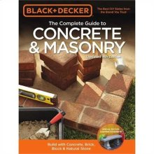 The Complete Guide to Concrete & Masonry, Updated 4th Edition