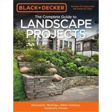 The Complete Guide to Landscape Projects, 2nd Edition
