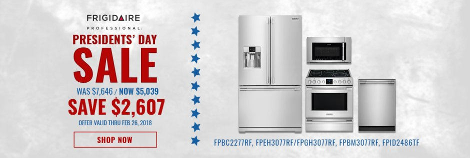 Frigidaire Professional NECO Exclusive Presidents Day 2018