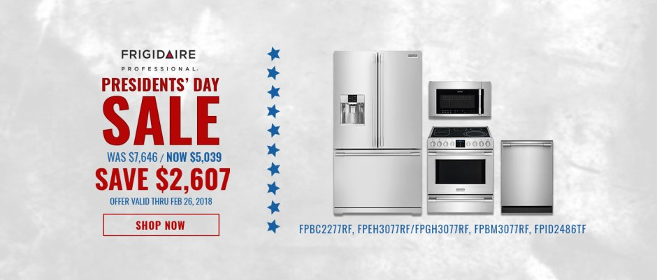 Frigidaire Professional NECO Exclusive Presidents Day 2018