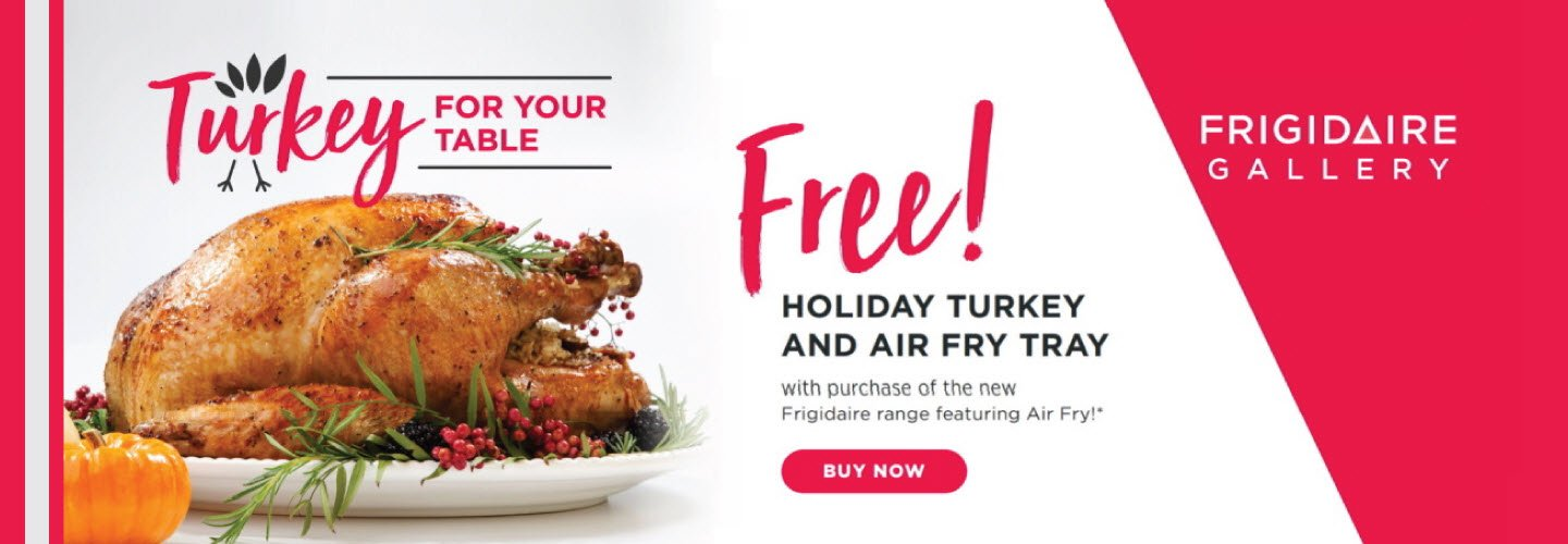 Frigidaire Turkey for your Table Nov 2019