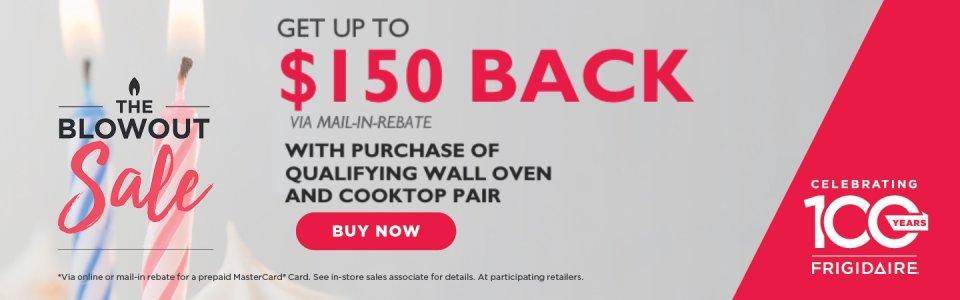 Frigidaire The Blowout Sale $150 Back 2018