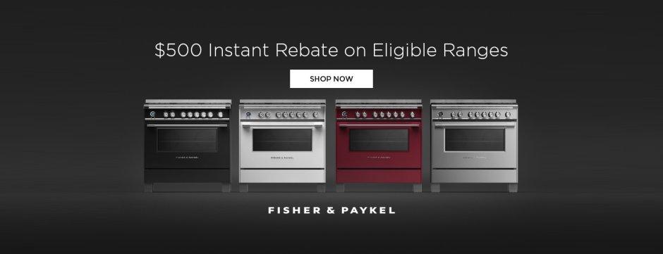 Fisher & Paykel $500 Instant Rebate 2019