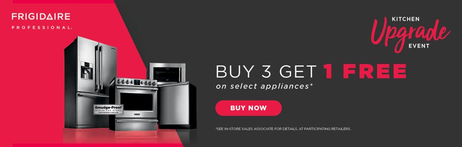 Frigidaire Professional Buy 3, Get 1 August 2018