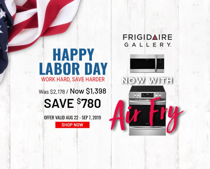Frigidaire NEAEG Labor Day 2019