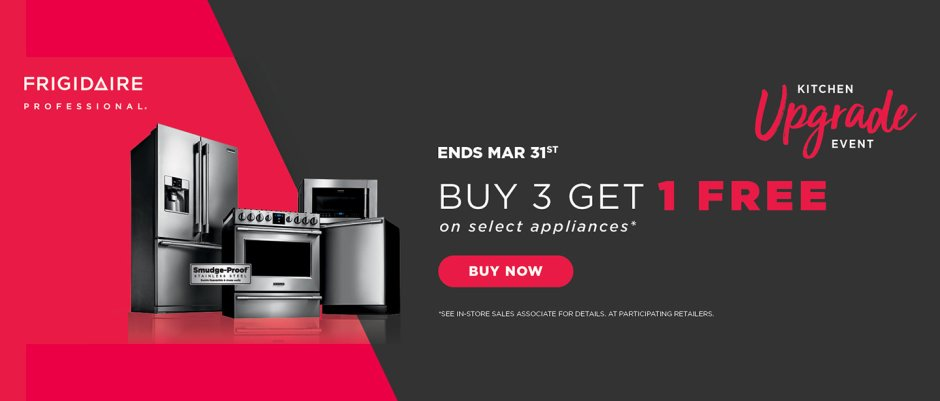 Frigidaire Professional Buy 3, Get 1 Feb 2018