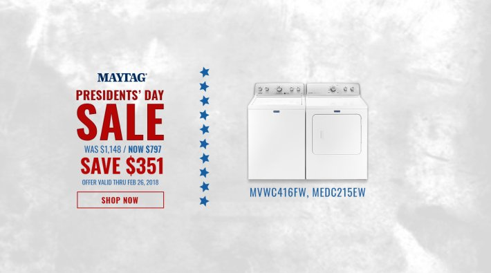 Maytag NECO Exclusive Presidents Day 2018