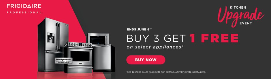 Frigidaire Professional Buy 3, Get 1 May 2018