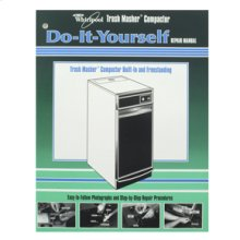 Do-It-Yourself Trash Compactor Manual(D-I-Y Manuals)