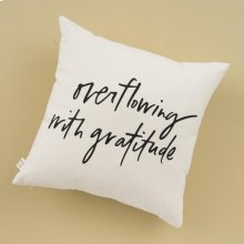 Overflowing with Gratitude Pillow