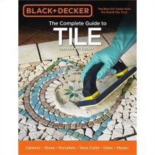 The Complete Guide to Tile, 4th Edition