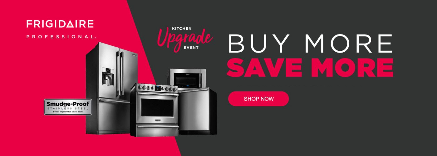 Frigidaire Professional Buy More Save More Feb 2020